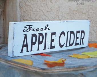 Fresh Apple Cider Sign - Fall - Holiday