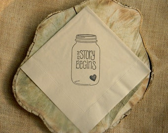 Rustic Light Burlap The Story Begins Mason Jar Napkins Wedding Paper Dinner Napkins with Tiny Heart - set of 50