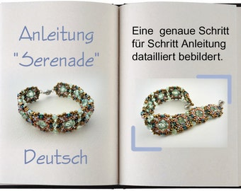 Jewelry Tutorial.... Serenade... Armband Anleitung in Deutsch / German Version