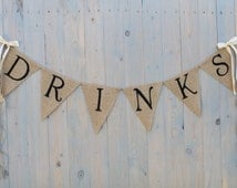 Burlap Wedding -DRINKS burlap banner - Wedding Banner - Photography prop- wedding garland