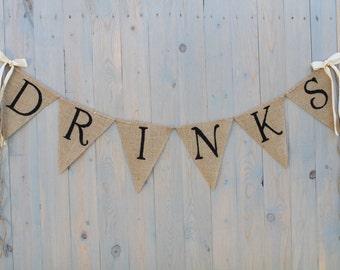 Burlap Wedding -DRINKS burlap banner - Wedding Banner - Photography prop- wedding garland
