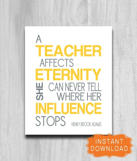 teacher affects eternity essay On this anniversary of his birth in 1838, it seems an appropriate time for me to reflect upon his famous statement, a teacher affects eternity he can.