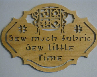 Fretwork Sewing/Quilting Sign Made From Maple.