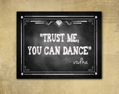 Printed VODKA quote - Trust me, You Can Dance Wedding sign - chalkboard signage - with optional add ons