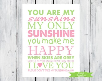 You are my Sunshine Nursery Print  PDF Digital Download