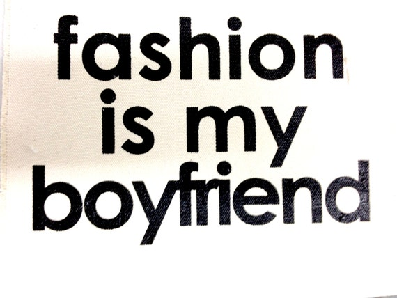 fashion is my boyfriend pouch by pamelabarskyshop on Etsy