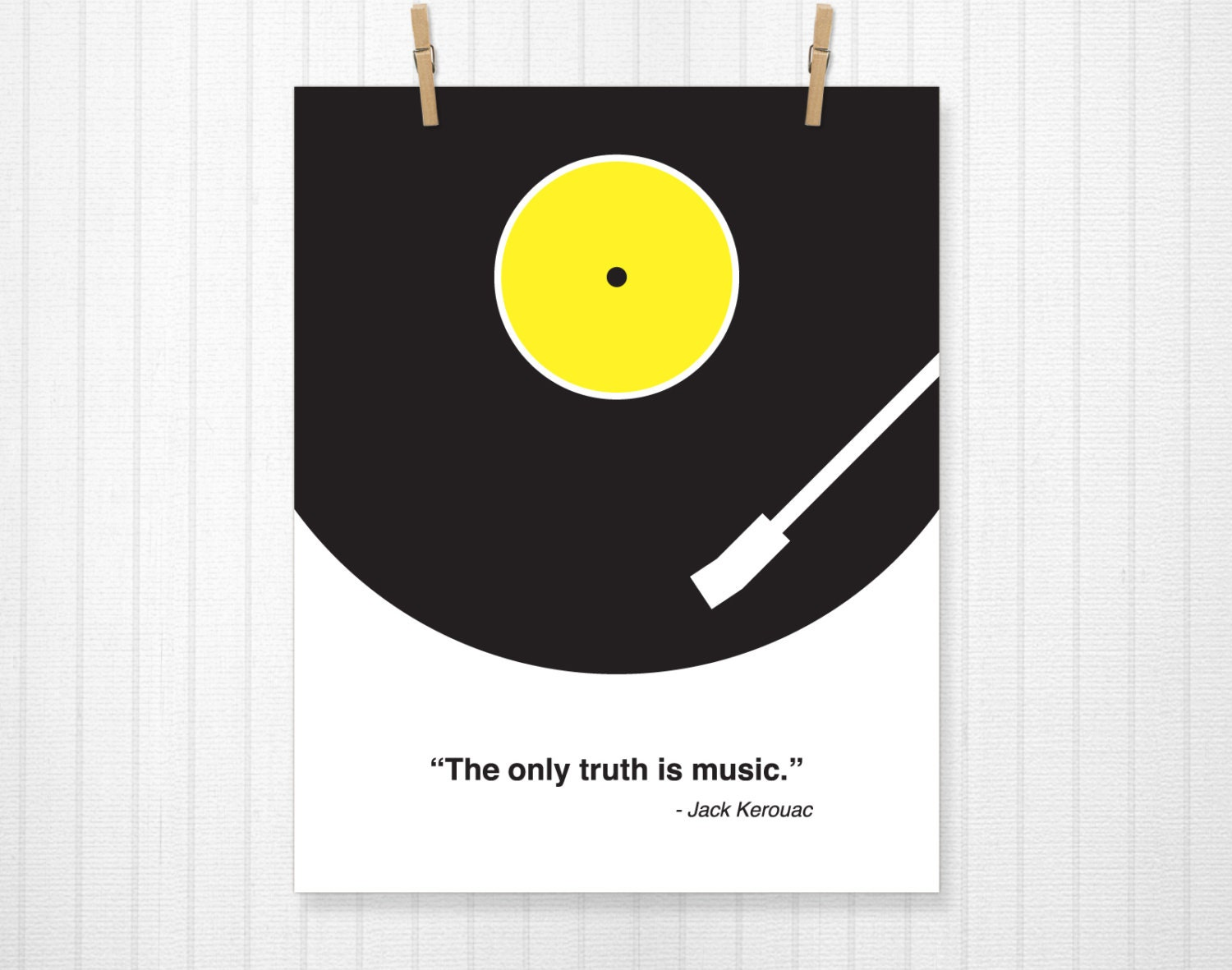 The only truth is music jack kerouac jack kerouac quote for Music minimal art