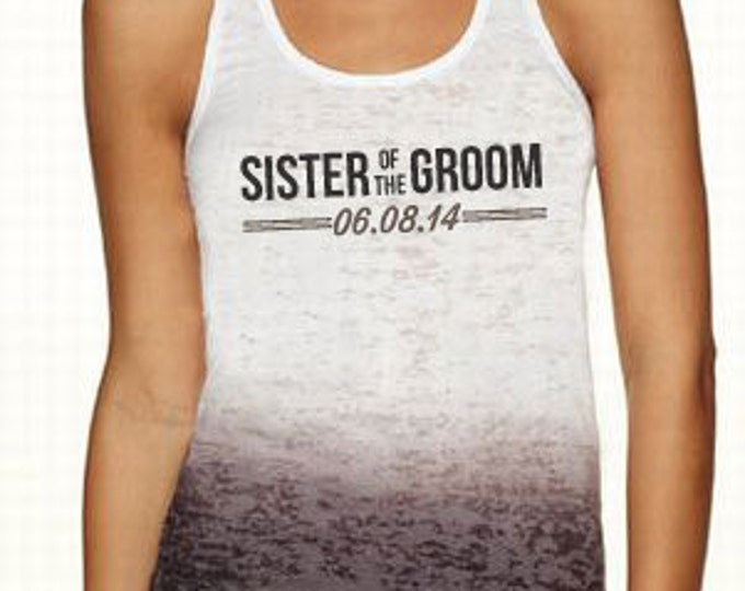 Black Fade Sister of the Groom Burnout Tank : TW