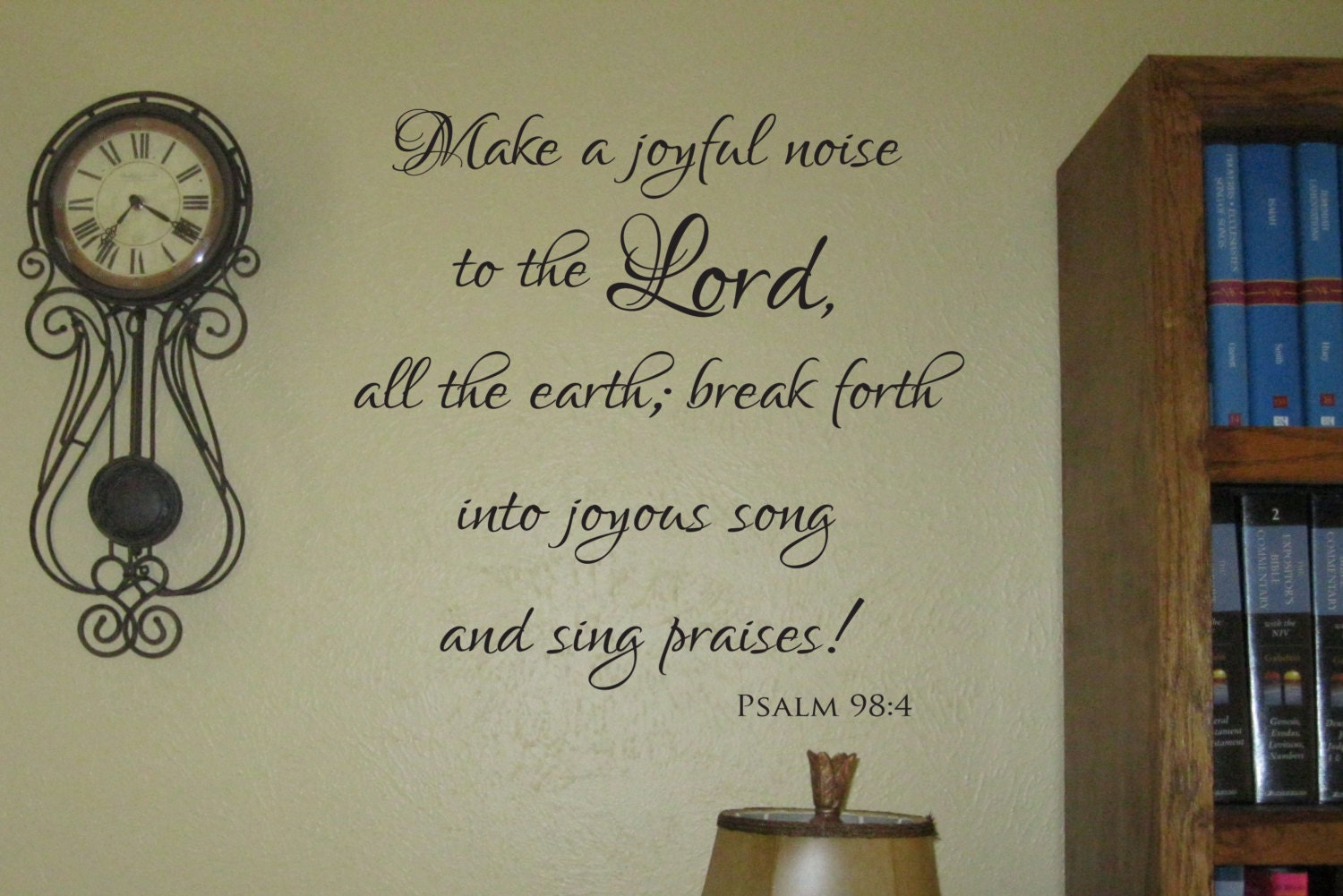 Vinyl Decal of Make a joyful noise to the Lord all the