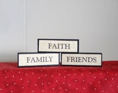 Faith Family Friends, inexpensive gift, small sign, spirituality religion christian home decor