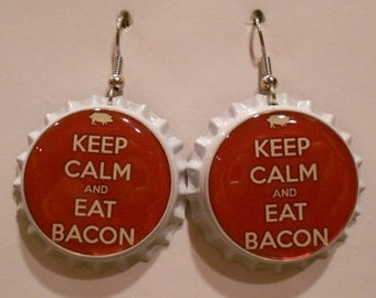 Keep Calm and Eat Bacon bottle cap earrings
