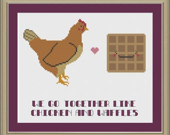 We go together like chicken and waffles: funny cross-stitch pattern