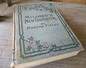 Mildred's New Daughter By Martha Finley beautiful shabby book decor