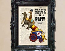 "Dictionary Art Print - ""Have a Blast"" Upcycled dictionary page print, Circus print, Whimsical Animal print, Childs Room Decor"