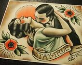 Stay True Traditional Tattoo Print