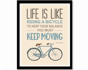 Life is Like Riding a Bicycle, Albert Einstein Quote, Inspirational Quote, Bike Print, Leaving Gift for Colleague, Dorm Decor