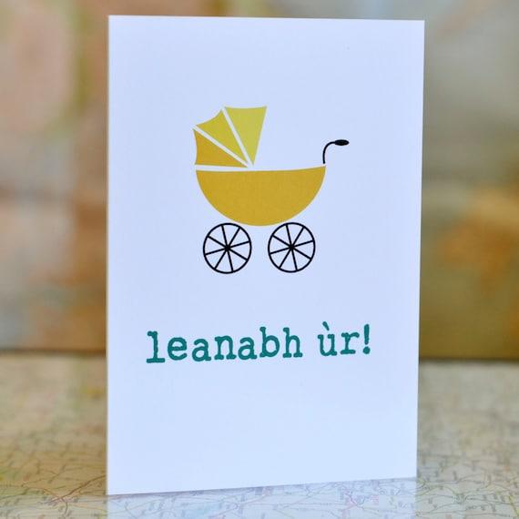 Leanabh ùr //  New baby  Scottish Gaelic card