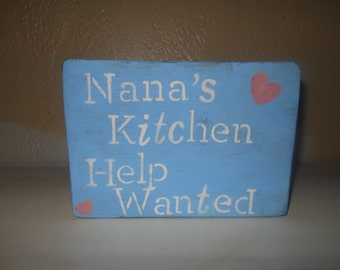 Nana's Kitchen Help Wanted