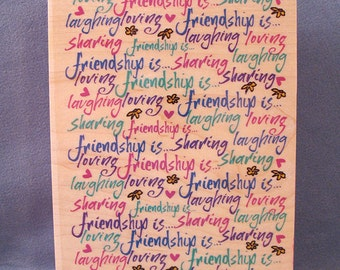 Background Rubber Stamp - Friendship Is - Large Stamp - Craft Supplies