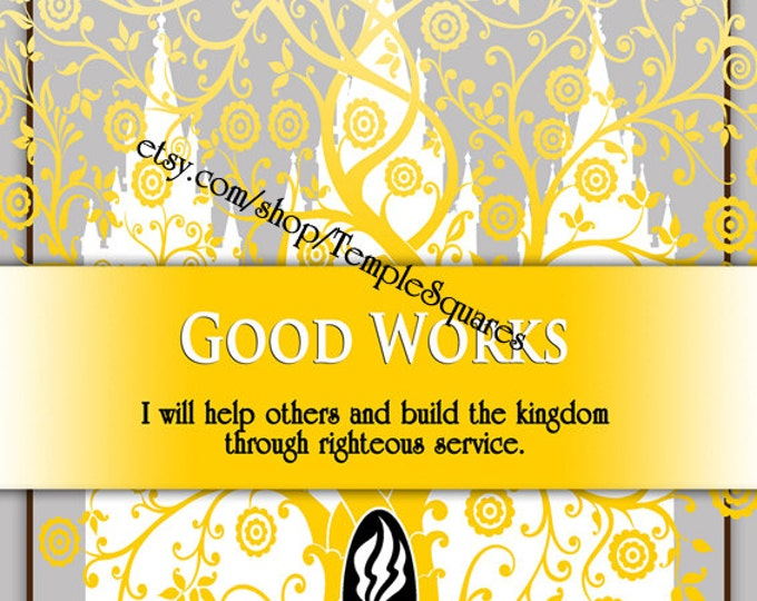"""Printable - 3 sizes! LDS Young Women Personal Progress Values """"Good Works"""" Art 2014 Instant Download Digital Files"""