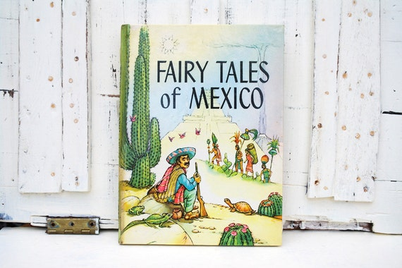 Fairy Tales of Mexico Children's Book vintage 1960s