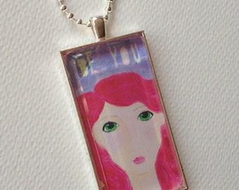 Whimsical girl art glass pendant - BE YOU