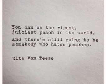 Dita Von Teese Quote Typed on Typewriter