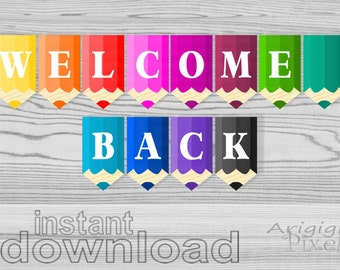 welcome back printable banner pencils classroom pennants, back to school decorative garland, colored, download