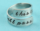 SALE - This Too Shall Pass Wrap Ring - Adjustable Twist Aluminum Ring - Hand Stamped Ring