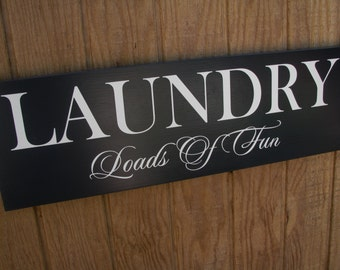 Laundry Room Decor, Laundry Sign, Laundry Room Sign, Laundry Loads of Fun, Birthday, Housewarming, Housewarming Gift, New Home Housewarming