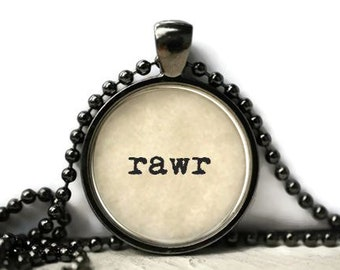 RAWR resin necklace or keychain word jewelry