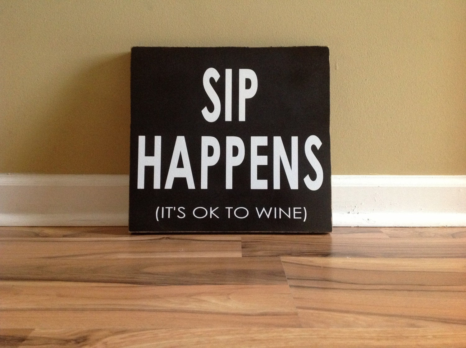 sip happens its ok to wine sign wall decor wooden wine sign