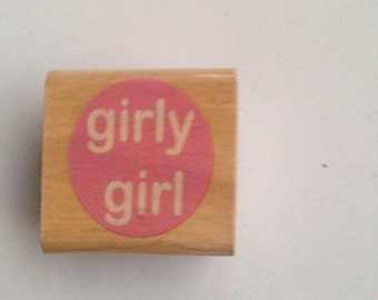 New Wood Mounted Rubber Stamp For Scrapbooking & Rubber Stamping...Girly Girl