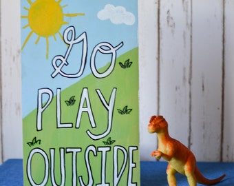 Go Play Outside Wood Pallet Sign