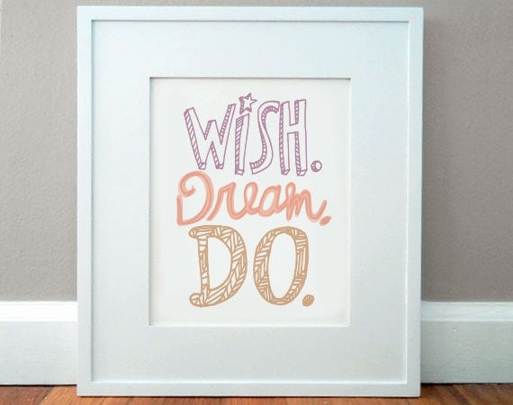 Print - Wish. Dream. Do.