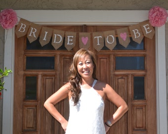 IN STOCK- Bride to Be Burlap Banner, Bridal Shower Banner, Bridal Photo Prop