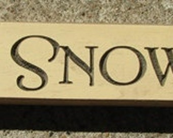 Primitive Country 12C We Love Snowdays  Block  Shelf Sitter Wood Signs