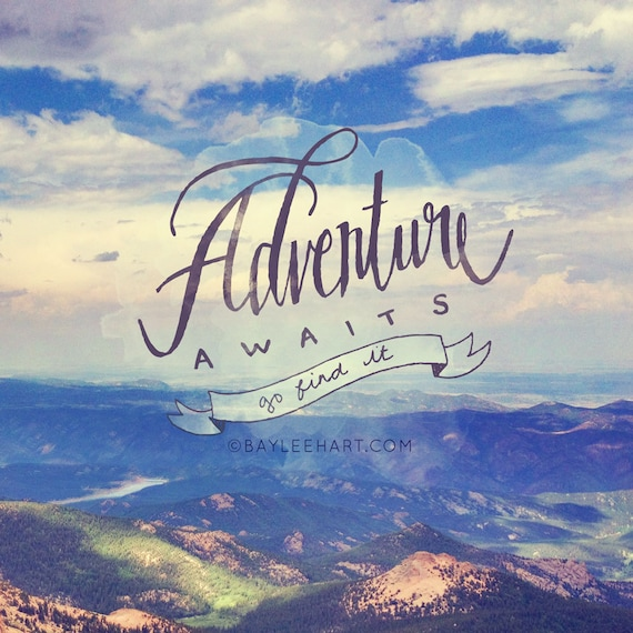Quotes On Adventure: Items Similar To Adventure Awaits On Etsy