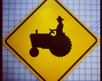 Tractor Farmer Crossing / Xing Sign