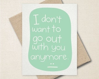 It's Over - Breakup Card - Funny Greeting Card - Funny Breakup Card - Goodbye Card - Easy Breakup - Relationship Card - A2 or A9 Custom Card