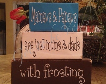 Distressed Wooden Block Set Mamaws and Papaws are Just Moms and dads with