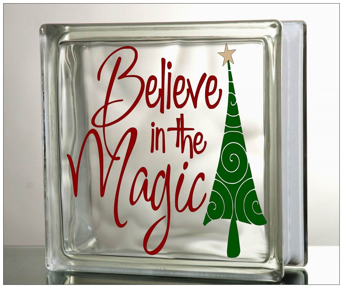 Believe In The Magic Glass Block Decal Tile Mirrors DIY Decal - How to make vinyl decals for glass blocks
