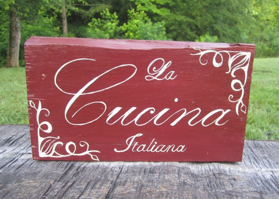 Italian kitchen italian kitchen sign italian decor la for What kind of paint to use on kitchen cabinets for christian wall art with scripture