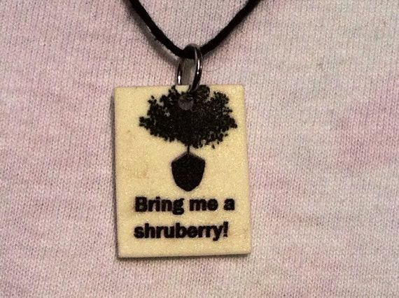 Monty Python Shruberry necklace