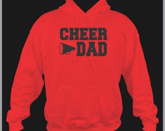Cheer Dad Hoodie/ Cheer Dad Sweatshirt/ Cheer Sweatshirt/ Cheer Dad Gift/ Many Colors