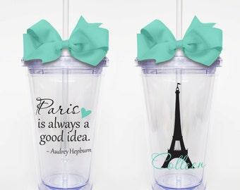 Audrey Hepburn Quote, Paris - Acrylic Tumbler Personalized Cup