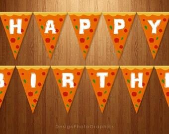 Printable Birthday Banner Happy Birthday Pizza Instant download