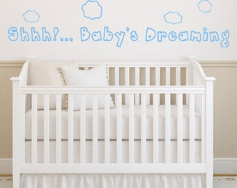 Shhh...Baby's Sleeping Baby Room Decal - Vinyl Wall Decal Sticker