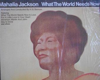 Mahalia Jackson - What The World Needs Now - vinyl record