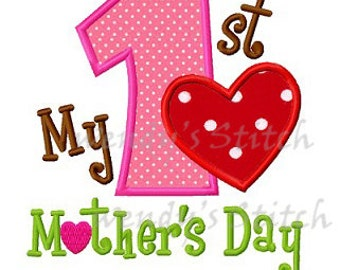 My first mother's day applique machine embroidery design digital pattern